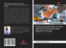 Portada del libro de Controversial Situation of Joint Ventures in the Democratic Republic of Congo