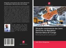 Portada del libro de Situação controversa das Joint Ventures na República Democrática do Congo