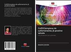 Bookcover of Co(II)Complexe de sulfamerazine, β-picoline solvate