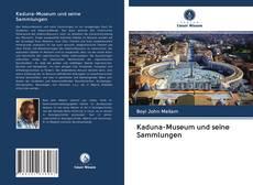 Couverture de Kaduna-Museum und seine Sammlungen