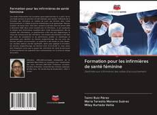 Bookcover of Formation pour les infirmières de santé féminine