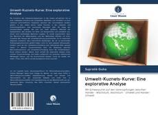 Обложка Umwelt-Kuznets-Kurve: Eine explorative Analyse