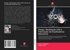 Portada del libro de Design, Modelação CAD e Fabricação de Empilhadores Mecânicos