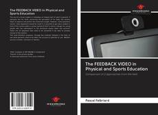 Capa do livro de The FEEDBACK VIDEO in Physical and Sports Education
