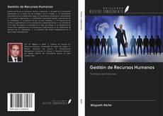 Bookcover of Gestión de Recursos Humanos