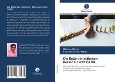 Bookcover of Die Rolle der indischen Börsenaufsicht (SEBI)