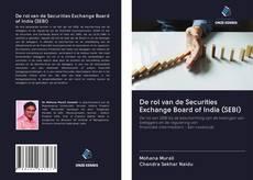 Bookcover of De rol van de Securities Exchange Board of India (SEBI)