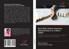 Bookcover of Rola Rady Giełdy Papierów Wartościowych w Indiach (SEBI)