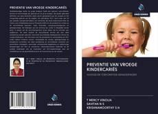 PREVENTIE VAN VROEGE KINDERCARIËS kitap kapağı