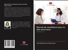 Manuel de candidature pour la télé-pharmacie kitap kapağı