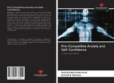 Bookcover of Pre-Competitive Anxiety and Self-Confidence