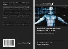 Bookcover of Ansiedad precompetitiva y confianza en sí mismo