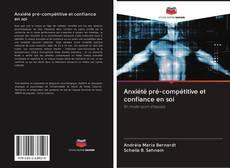 Copertina di Anxiété pré-compétitive et confiance en soi