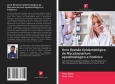 Обложка Uma Revisão Epidemiológica de Mycobacterium epedimiológico e histórico
