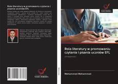 Обложка Rola literatury w promowaniu czytania i pisania uczniów EFL
