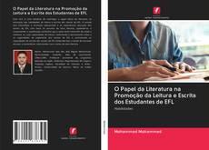 O Papel da Literatura na Promoção da Leitura e Escrita dos Estudantes de EFL kitap kapağı