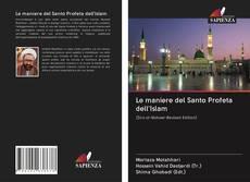 Portada del libro de Le maniere del Santo Profeta dell'Islam