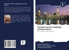Portada del libro de Życiowe maniery świętego proroka islamu
