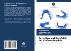 Retention und Rückfall in der Kieferorthopädie kitap kapağı