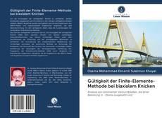 Capa do livro de Gültigkeit der Finite-Elemente-Methode bei biaxialem Knicken