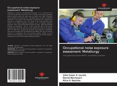 Buchcover von Occupational noise exposure assessment: Metallurgy