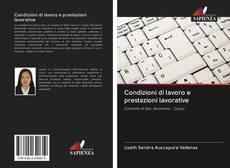 Bookcover of Condizioni di lavoro e prestazioni lavorative
