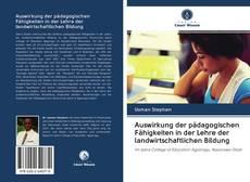 Copertina di Auswirkung der pädagogischen Fähigkeiten in der Lehre der landwirtschaftlichen Bildung
