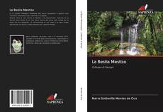 Bookcover of La Bestia Mestizo