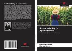 Bookcover of Sustainability in Agribusiness