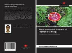 Bookcover of Biotechnological Potential of Filamentous Fungi