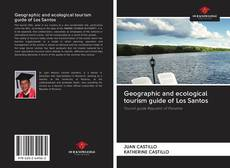 Couverture de Geographic and ecological tourism guide of Los Santos