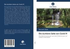 Bookcover of Die dunklere Seite von Covid 19