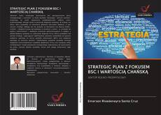 Bookcover of STRATEGIC PLAN Z FOKUSEM BSC I WARTOŚCIĄ CHAŃSKĄ