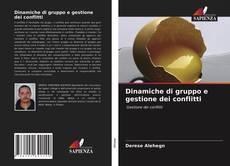 Couverture de Dinamiche di gruppo e gestione dei conflitti