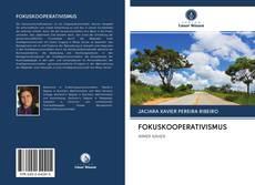 Bookcover of FOKUSKOOPERATIVISMUS