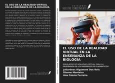 Portada del libro de EL USO DE LA REALIDAD VIRTUAL EN LA ENSEÑANZA DE LA BIOLOGÍA