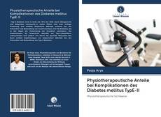 Bookcover of Physiotherapeutische Anteile bei Komplikationen des Diabetes mellitus TypE-II