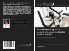 Bookcover of Fisio-terapéutica para las complicaciones de la diabetes mellitus tipo E-II