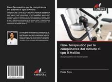 Bookcover of Fisio-Terapeutico per le complicanze del diabete di tipo II Mellito