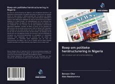 Couverture de Roep om politieke herstructurering in Nigeria