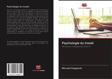 Bookcover of Psychologie du travail