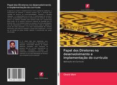 Buchcover von Papel dos Diretores no desenvolvimento e implementação do currículo
