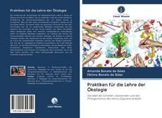Bookcover of Praktiken für die Lehre der Ökologie