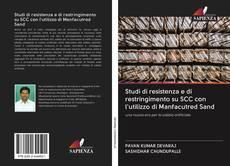 Обложка Studi di resistenza e di restringimento su SCC con l'utilizzo di Manfacutred Sand