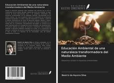 Portada del libro de Educación Ambiental de una naturaleza transformadora del Medio Ambiente