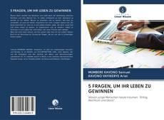 Bookcover of 5 FRAGEN, UM IHR LEBEN ZU GEWINNEN