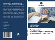 Borítókép a  Phytochemisch &Pharmakologische Bewertung Holoptelea integrifolia Roxb - hoz