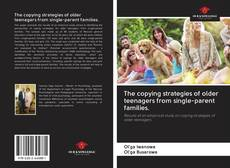 Couverture de The copying strategies of older teenagers from single-parent families.