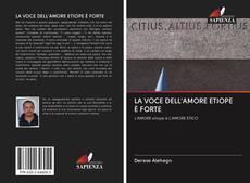 Capa do livro de LA VOCE DELL'AMORE ETIOPE È FORTE