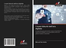 Couverture de I nuovi disturbi dell'era digitale